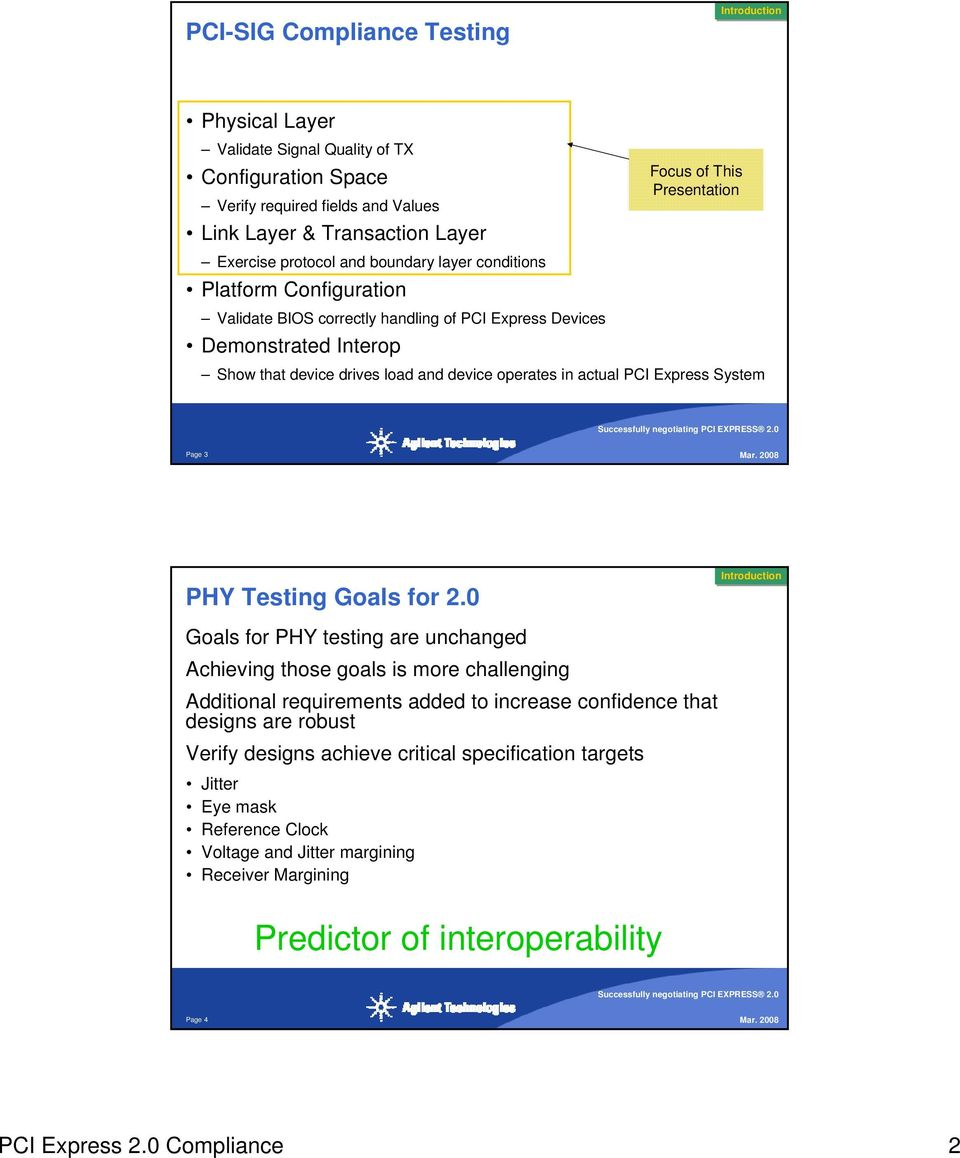 operates in actual PCI Express System Page 3 PHY Testing Goals for 2.