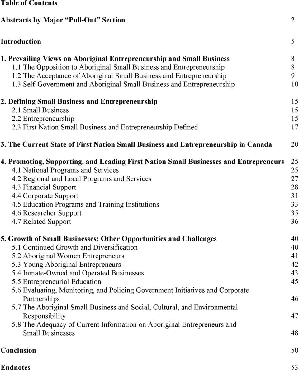 3 Self-Government and Aboriginal Small Business and Entrepreneurship 10 2. Defining Small Business and Entrepreneurship 15 2.1 Small Business 15 2.2 Entrepreneurship 15 2.