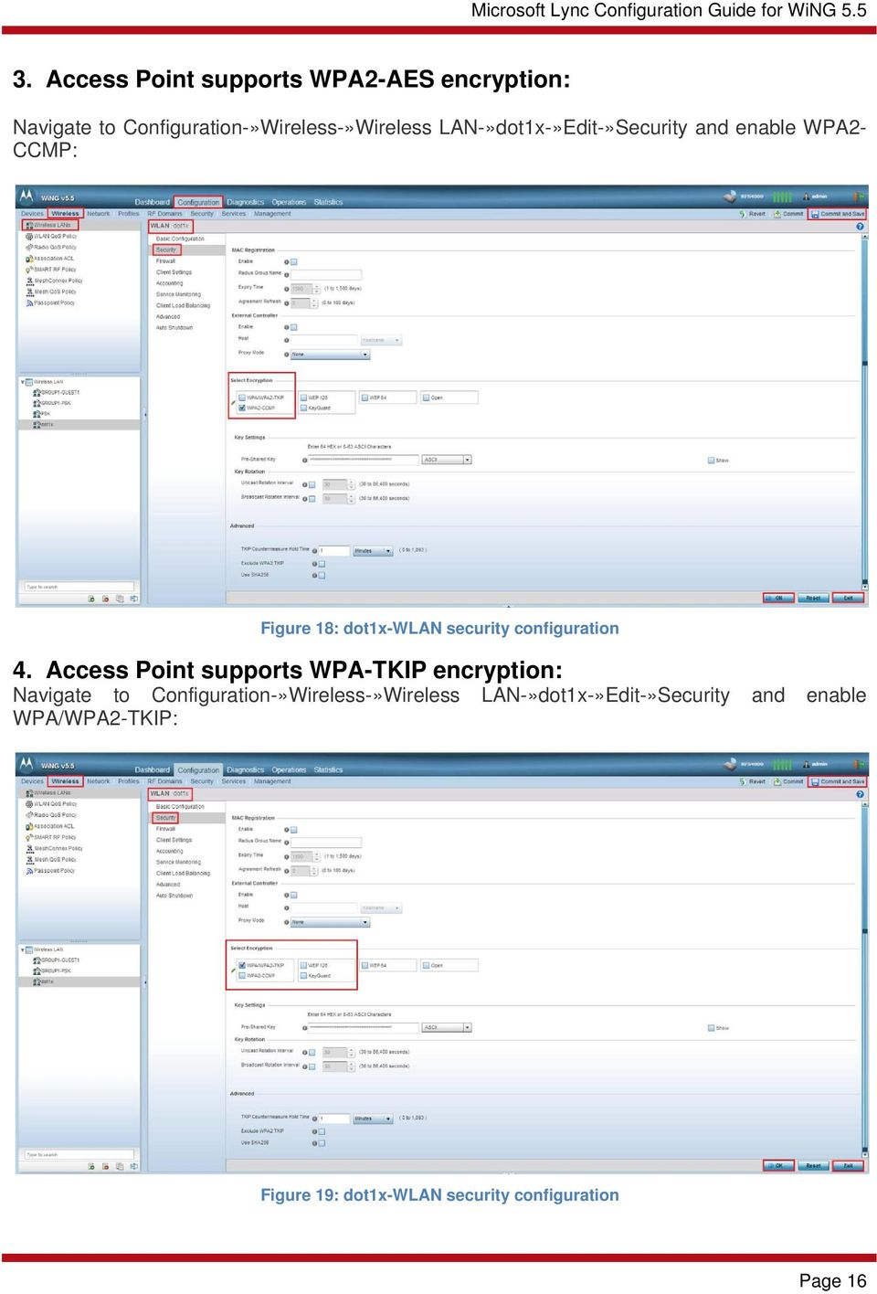 4. Access Point supports WPA-TKIP encryption: Navigate to Configuration-»Wireless-»Wireless