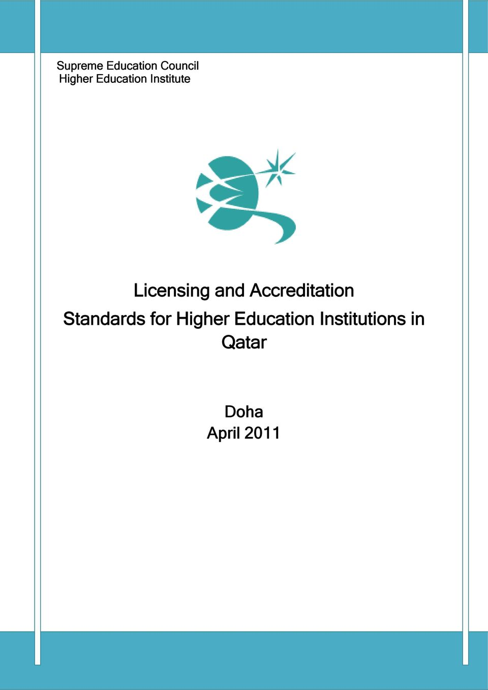 Accreditation Standards for Higher