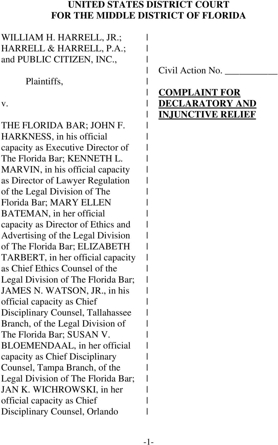 MARVIN, in his official capacity as Director of Lawyer Regulation of the Legal Division of The Florida Bar; MARY ELLEN BATEMAN, in her official capacity as Director of Ethics and Advertising of the