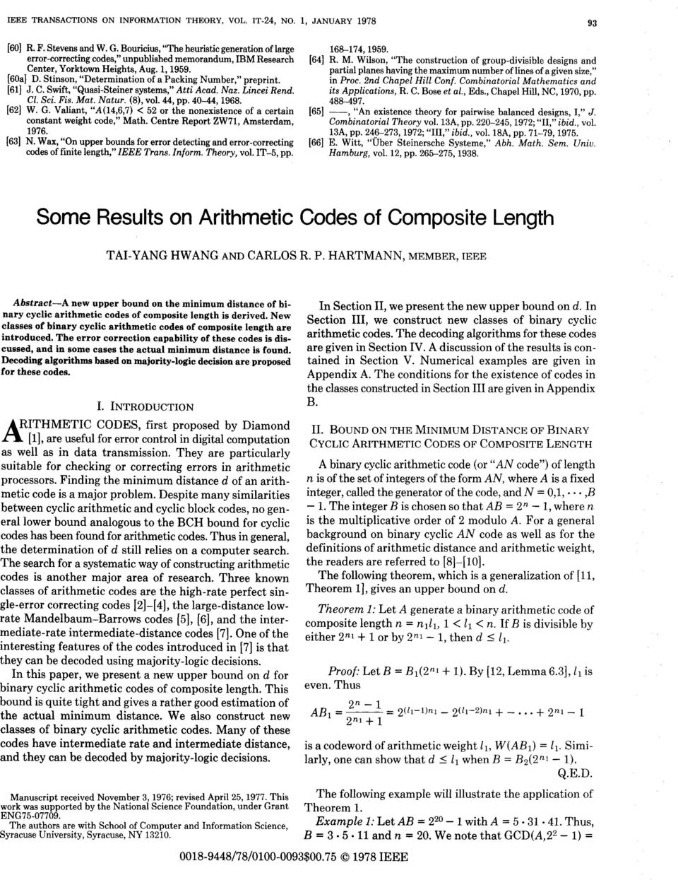 Stinson, Determination of a Packing Number, preprint. [61] J. C. Swift, Quasi-Steiner systems, Atti Acad. Naz. Lincei Rend. CZ. Sci. Fis. Mat. Nutur. (a), vol. 44, pp. 40-44,1968. [62] W. G.
