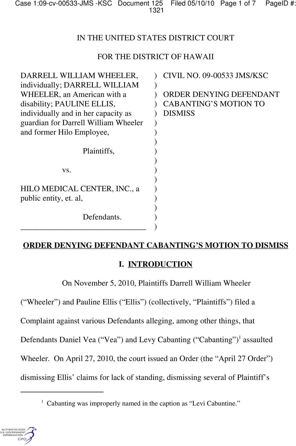 Plaintiffs, HILO MEDICAL CENTER, INC., a public entity, et. al, Defendants. CIVIL NO.