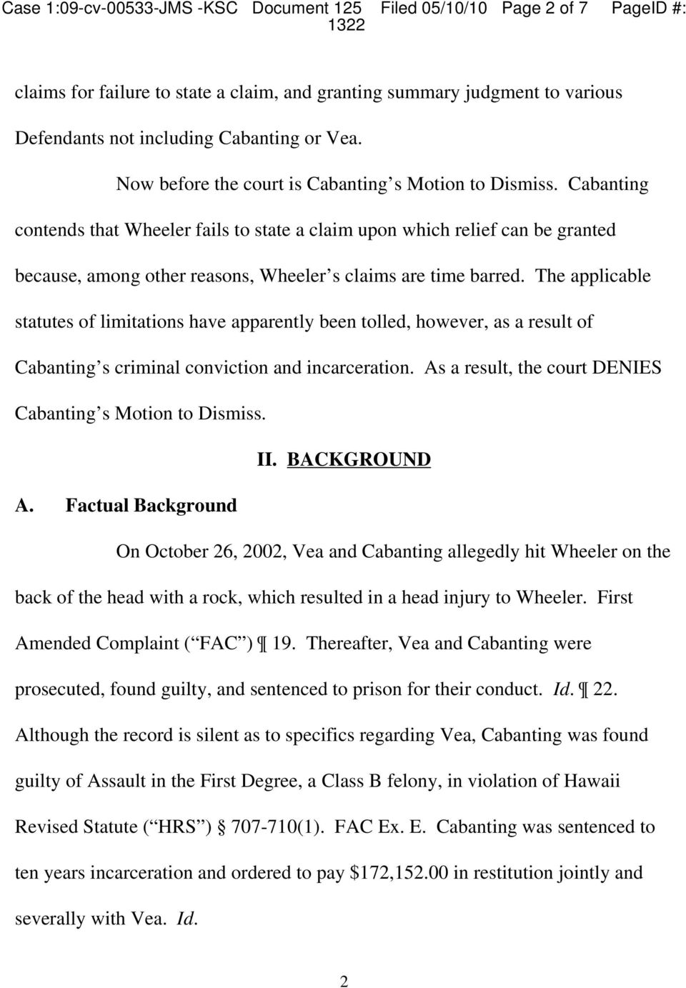 Cabanting contends that Wheeler fails to state a claim upon which relief can be granted because, among other reasons, Wheeler s claims are time barred.