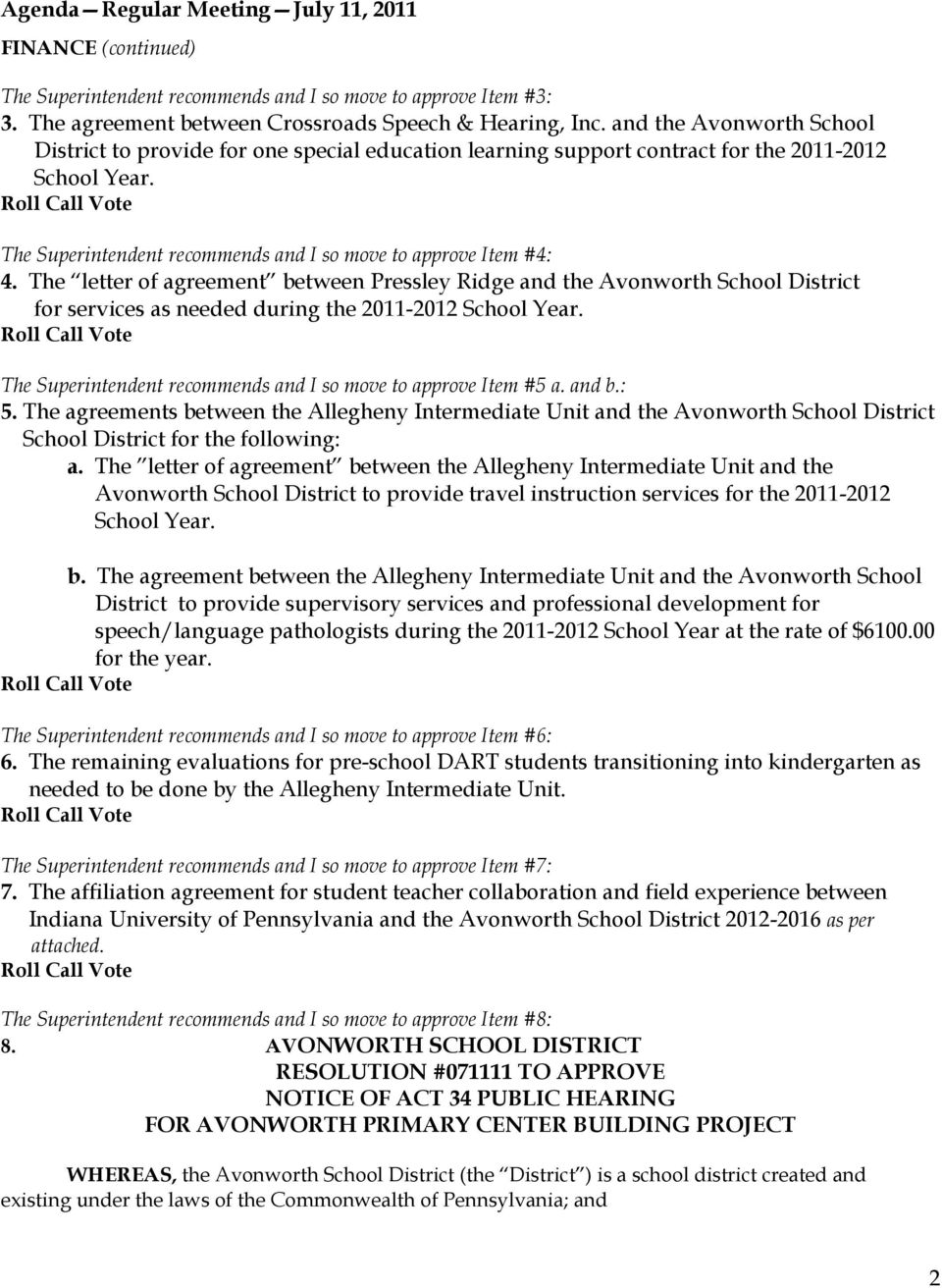 The letter of agreement between Pressley Ridge and the Avonworth School District for services as needed during the 2011-2012 School Year.