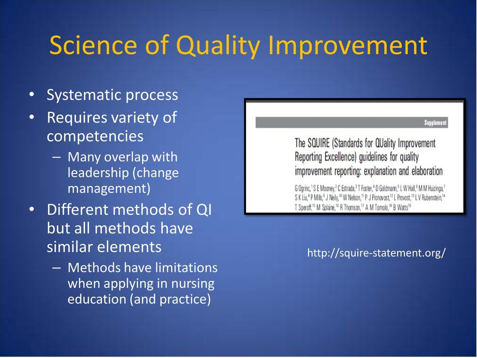 methods of QI but all methods have similar elements Methods have