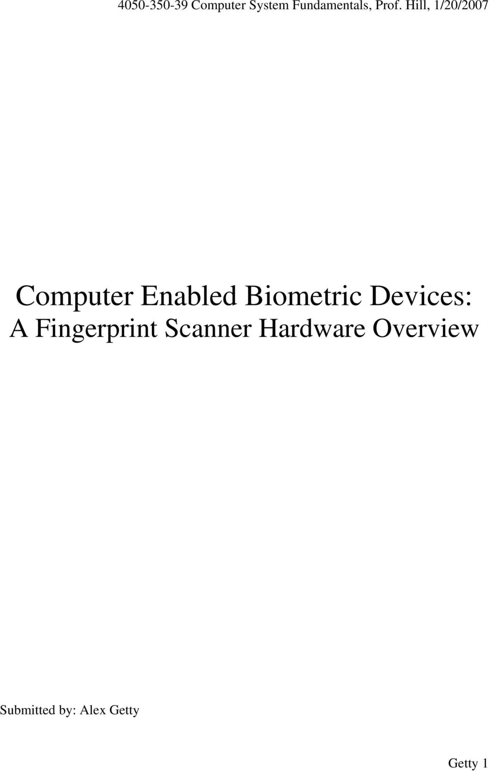 Biometric Devices: A Fingerprint Scanner