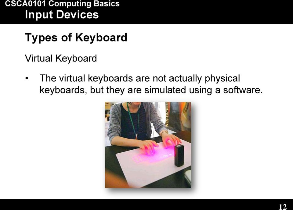 actually physical keyboards, but