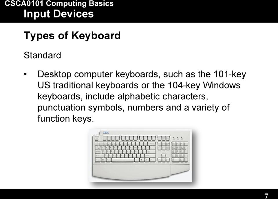 104-key Windows keyboards, include alphabetic