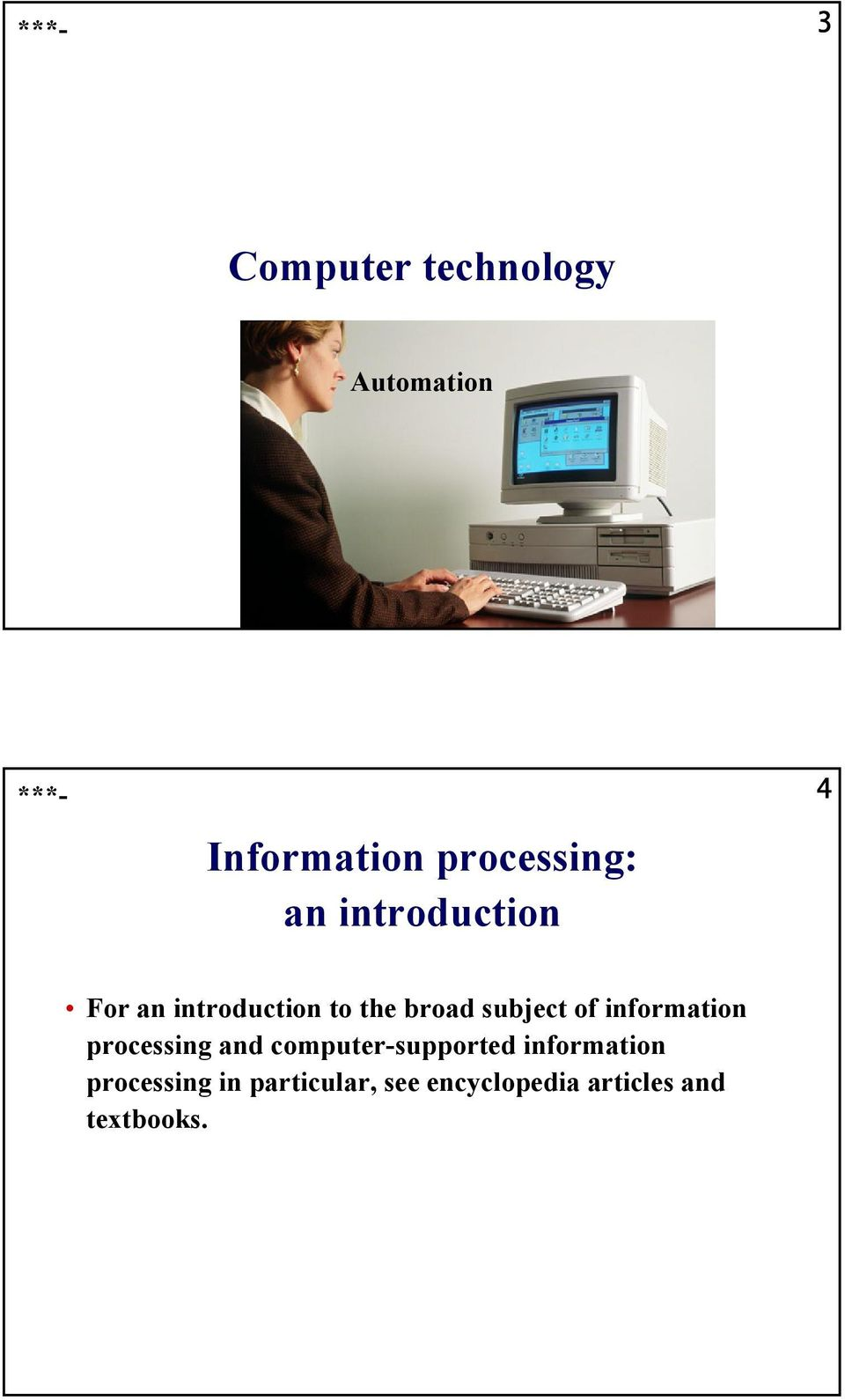 information processing and computer-supported information