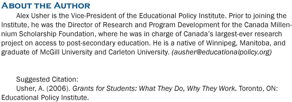 where he was in charge of Canada s largest-ever research project on access to post-secondary education.