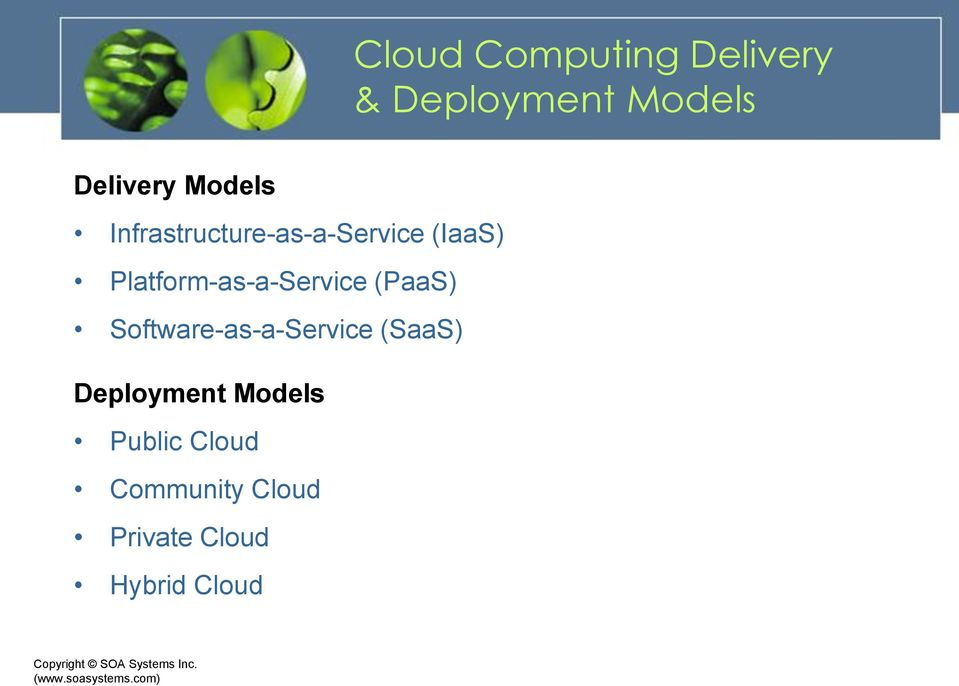Platform-as-a-Service (PaaS) Software-as-a-Service