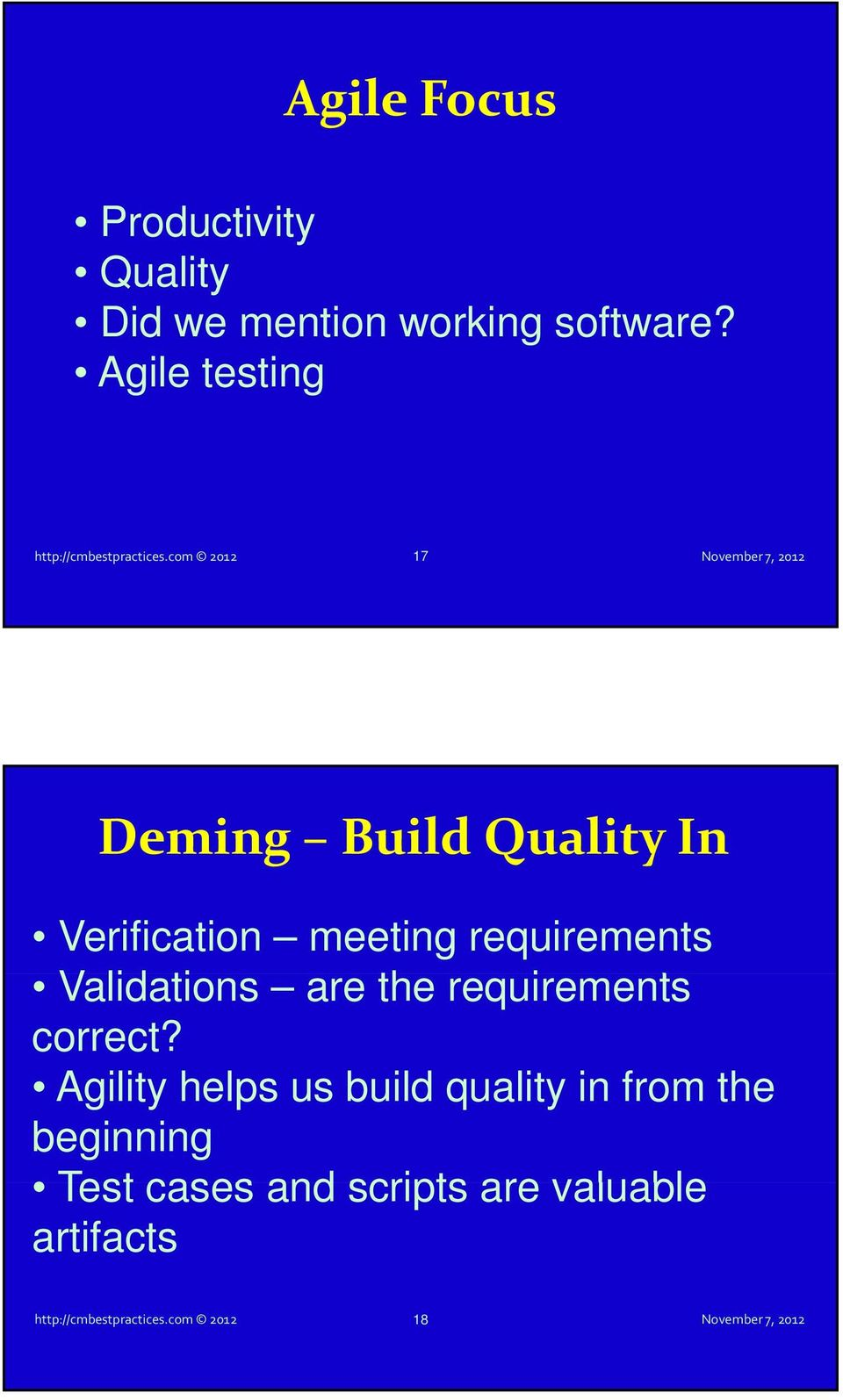 com 2012 17 Deming Build Quality In Verification meeting requirements Validations are