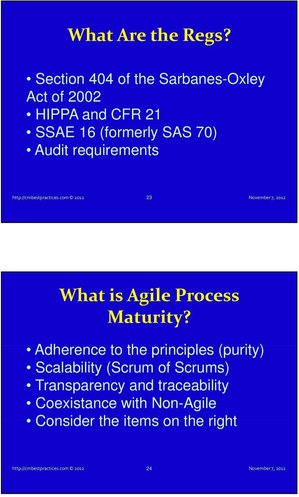 requirements http://cmbestpractices.com 2012 23 What is Agile Process Maturity?