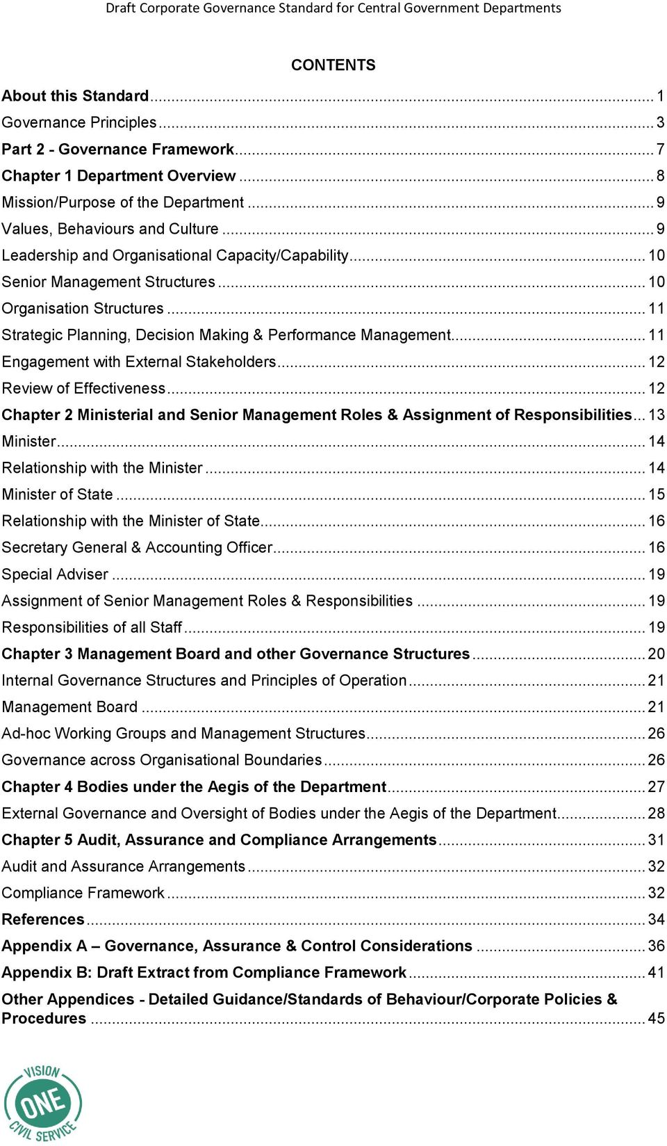 .. 11 Engagement with External Stakeholders... 12 Review of Effectiveness... 12 Chapter 2 Ministerial and Senior Management Roles & Assignment of Responsibilities... 13 Minister.