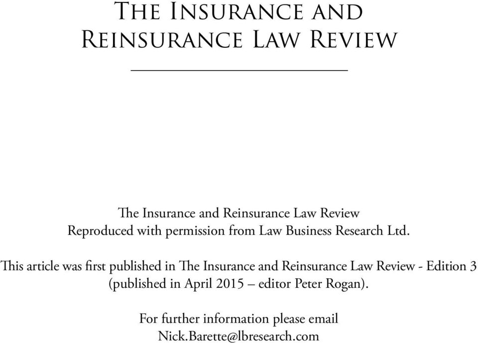 This article was first published in The Insurance and Reinsurance Law Review -