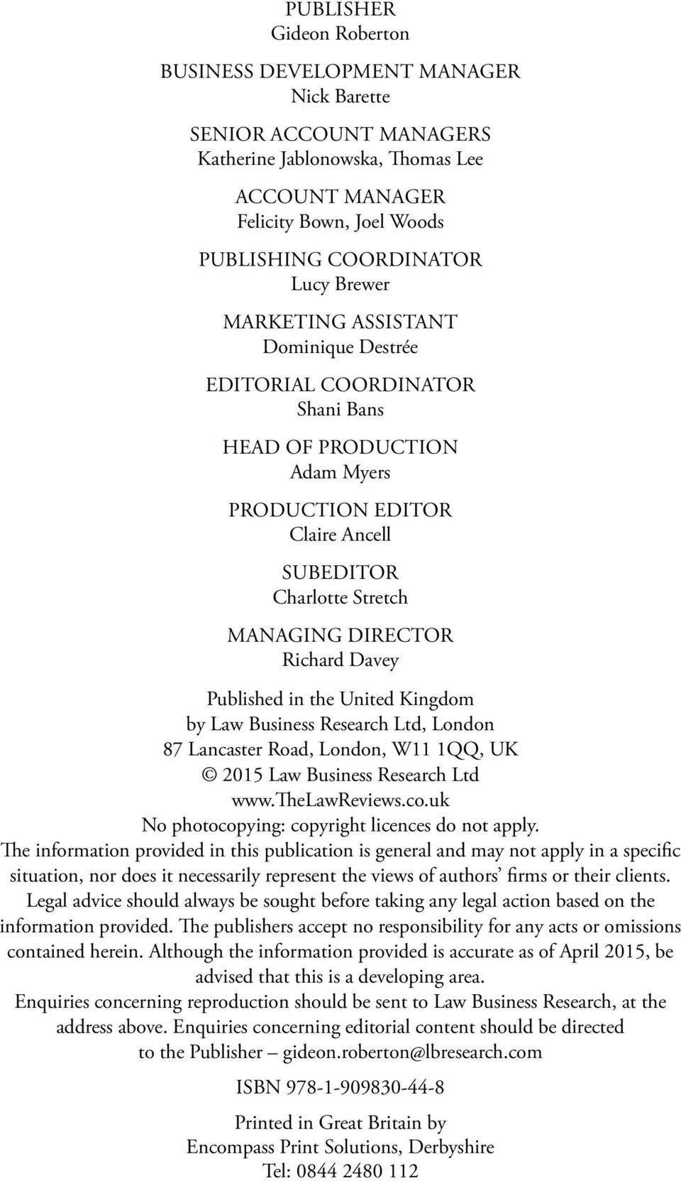 Published in the United Kingdom by Law Business Research Ltd, London 87 Lancaster Road, London, W11 1QQ, UK 2015 Law Business Research Ltd www.thelawreviews.co.