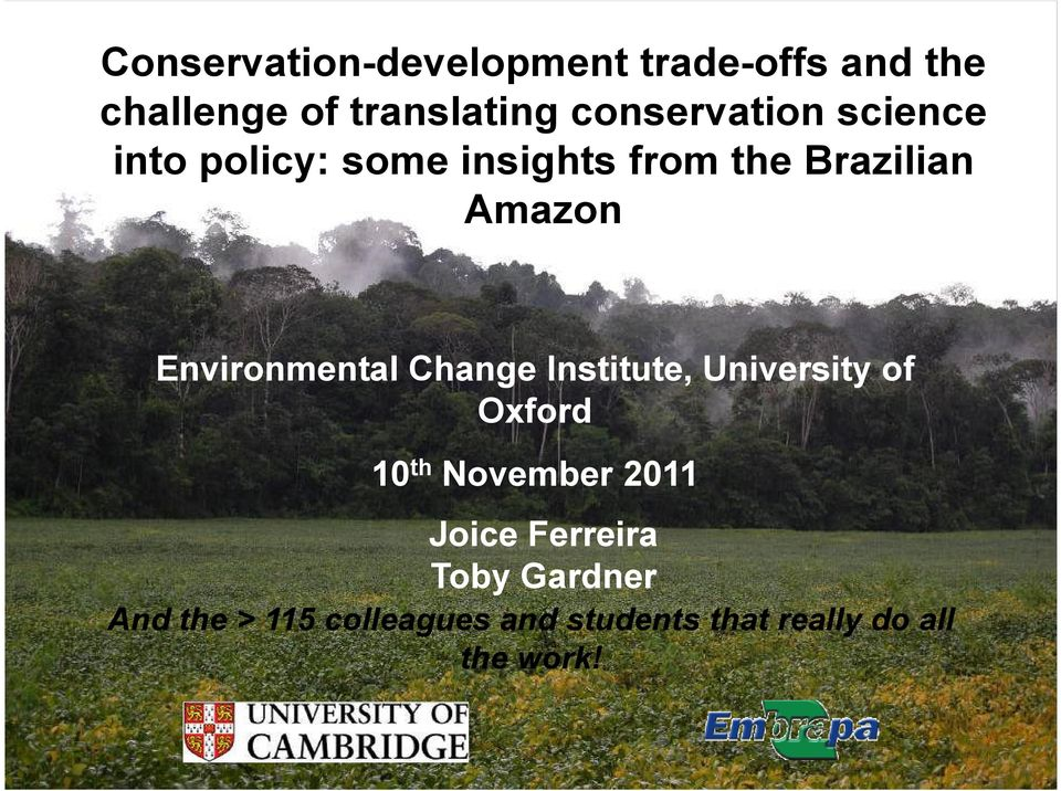 Environmental Change Institute, University of Oxford 10 th November 2011