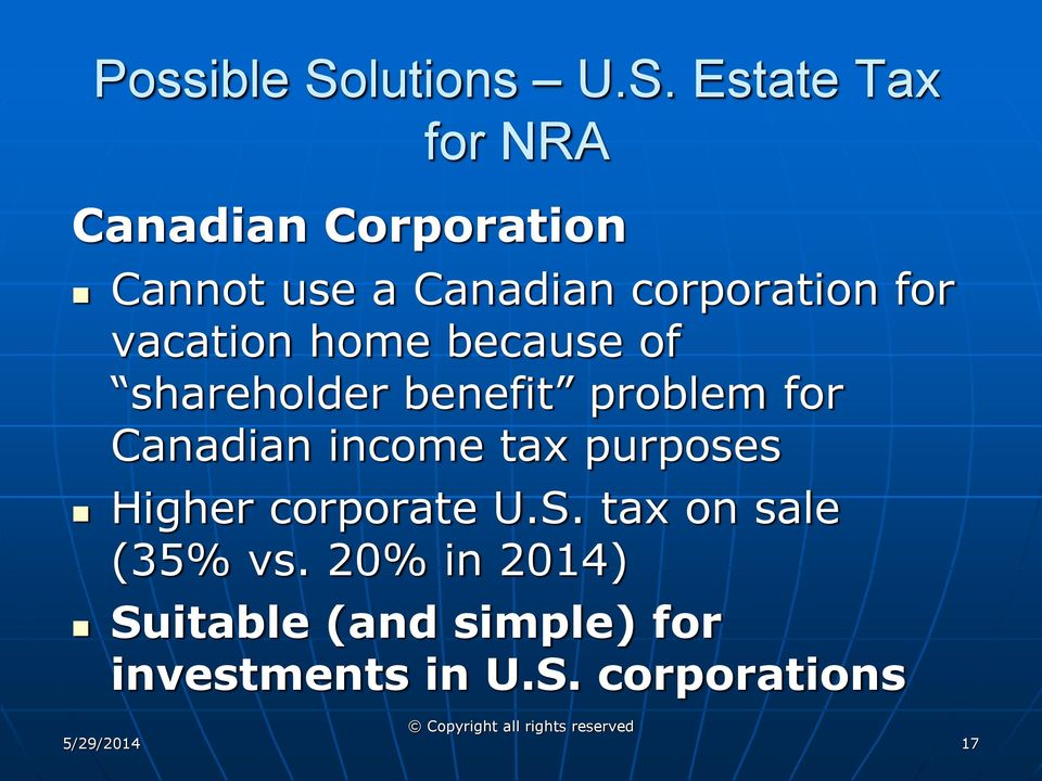 Estate Tax for NRA Canadian Corporation Cannot use a Canadian corporation for