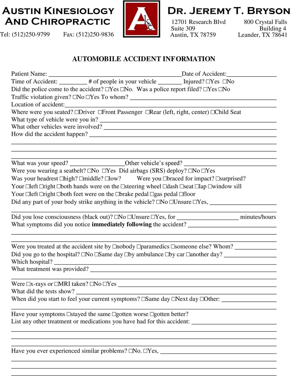 What other vehicles were involved? How did the accident happen? What was your speed? Other vehicle s speed? Were you wearing a seatbelt? No Yes Did airbags (SRS) deploy? No Yes Was your headrest high?