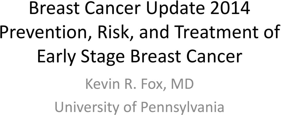 of Early Stage Breast Cancer