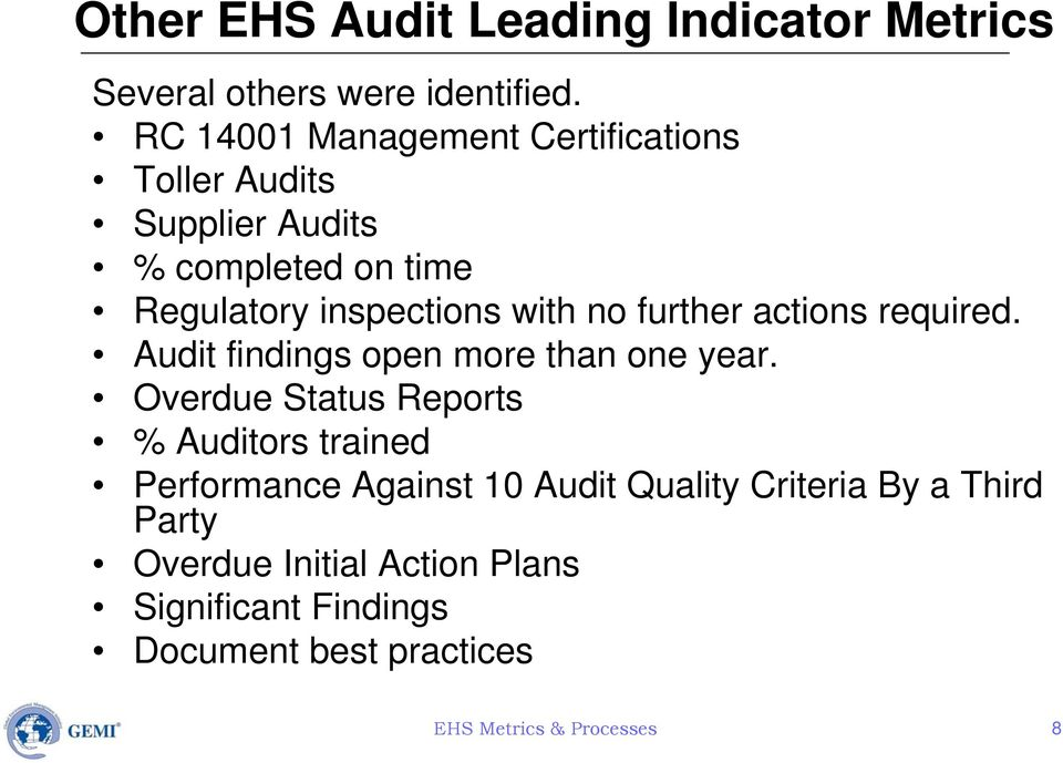 no further actions required. Audit findings open more than one year.