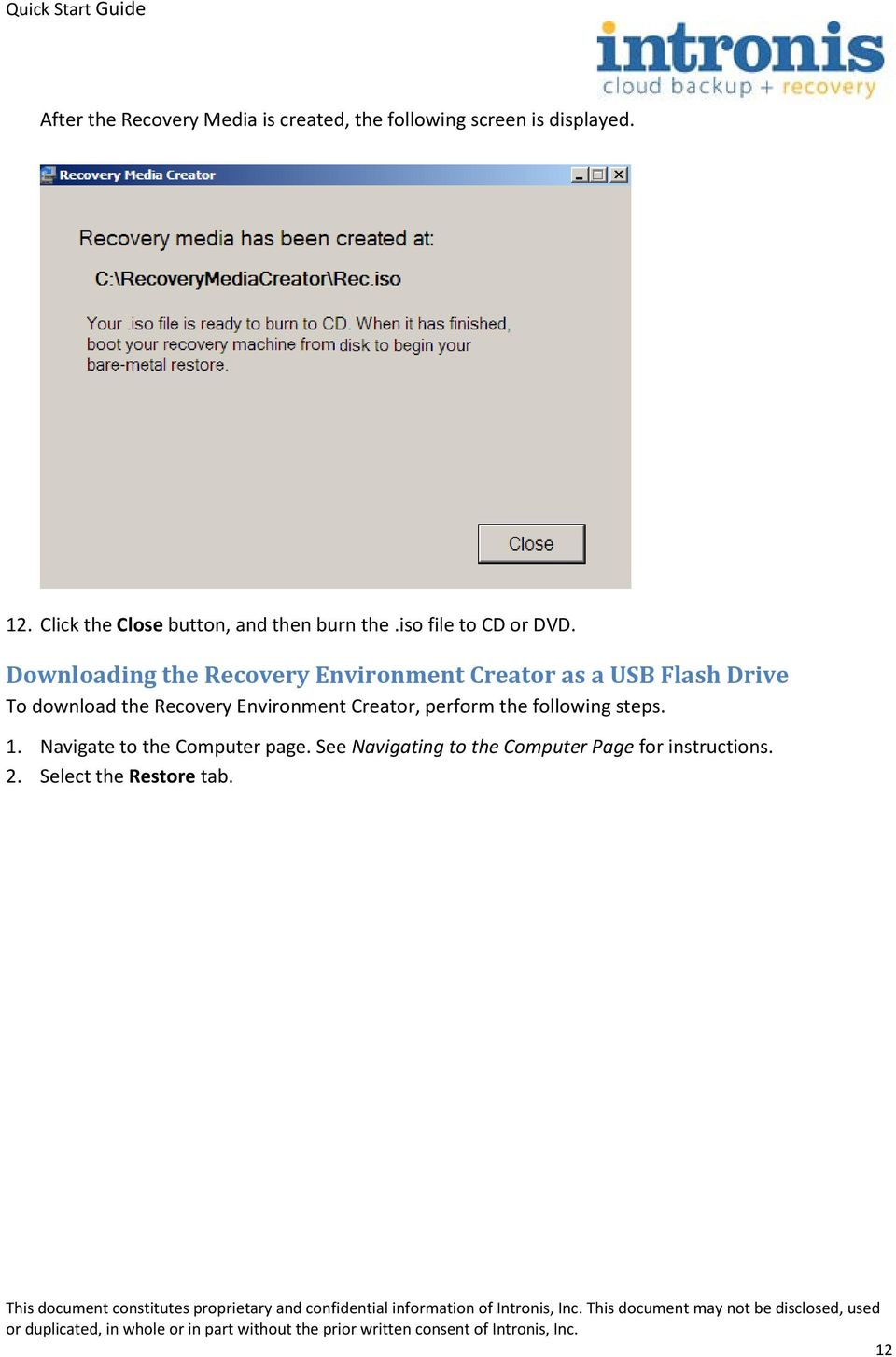 Downloading the Recovery Environment Creator as a USB Flash Drive To download the Recovery