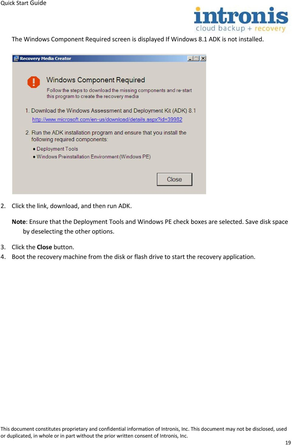 Note: Ensure that the Deployment Tools and Windows PE check boxes are selected.