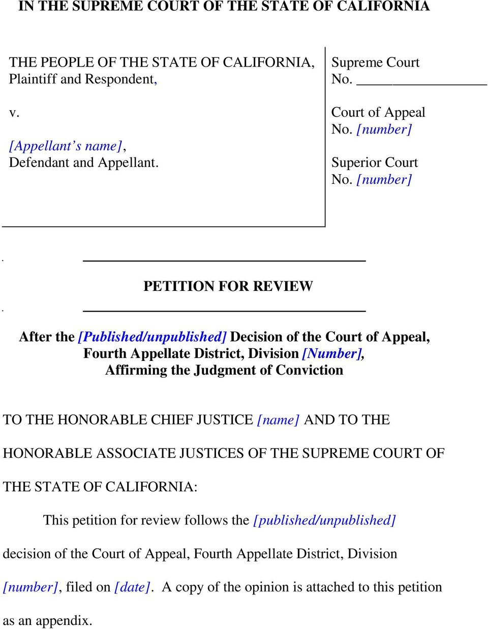 [number] PETITION FOR REVIEW After the [Published/unpublished] Decision of the Court of Appeal, Fourth Appellate District, Division [Number], Affirming the Judgment of Conviction TO THE