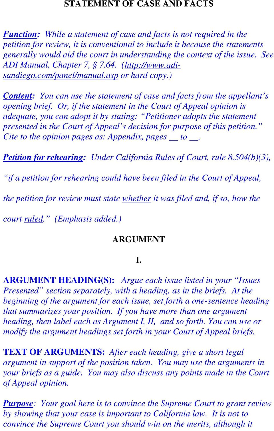 ) Content: You can use the statement of case and facts from the appellant s opening brief.