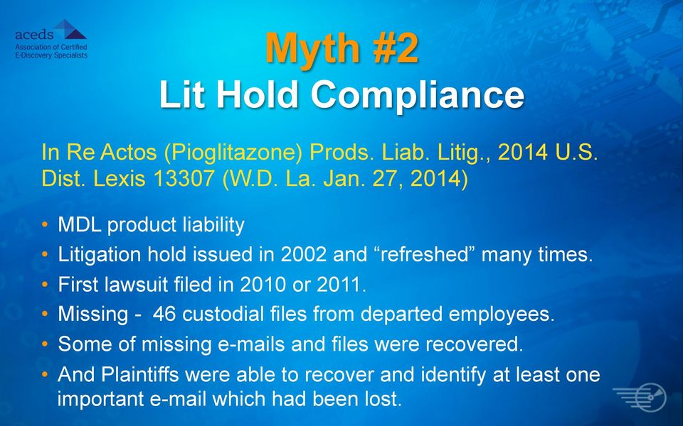 First lawsuit filed in 2010 or 2011. Missing - 46 custodial files from departed employees.