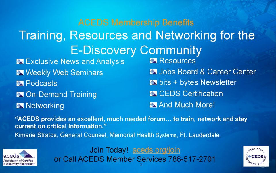 Resources! Jobs Board & Career Center! bits + bytes Newsletter! CEDS Certification! And Much More!