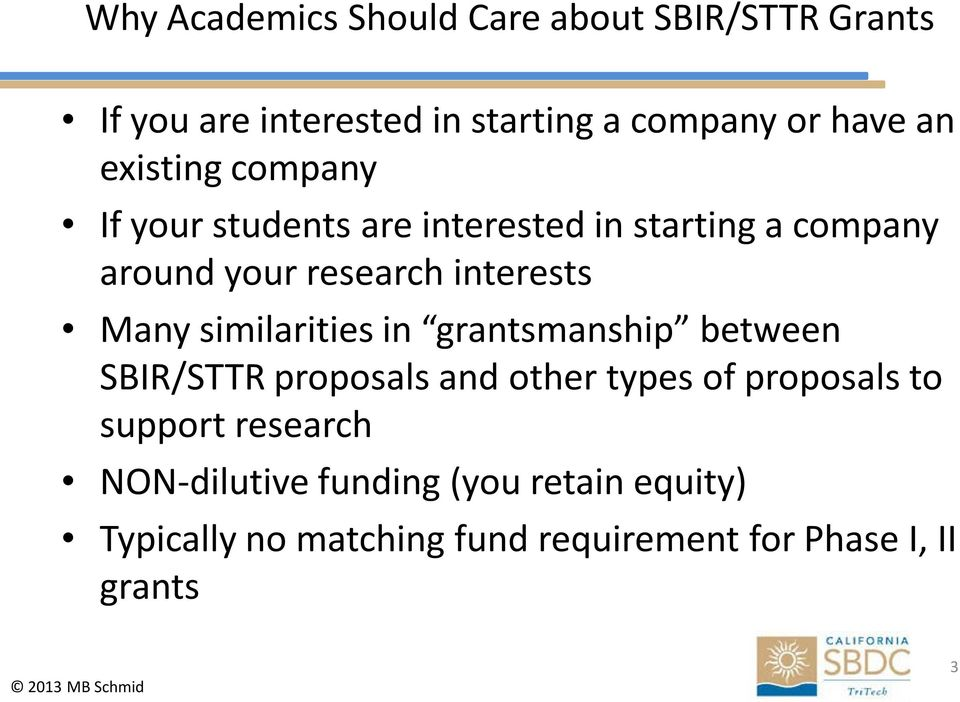 Many similarities in grantsmanship between SBIR/STTR proposals and other types of proposals to support