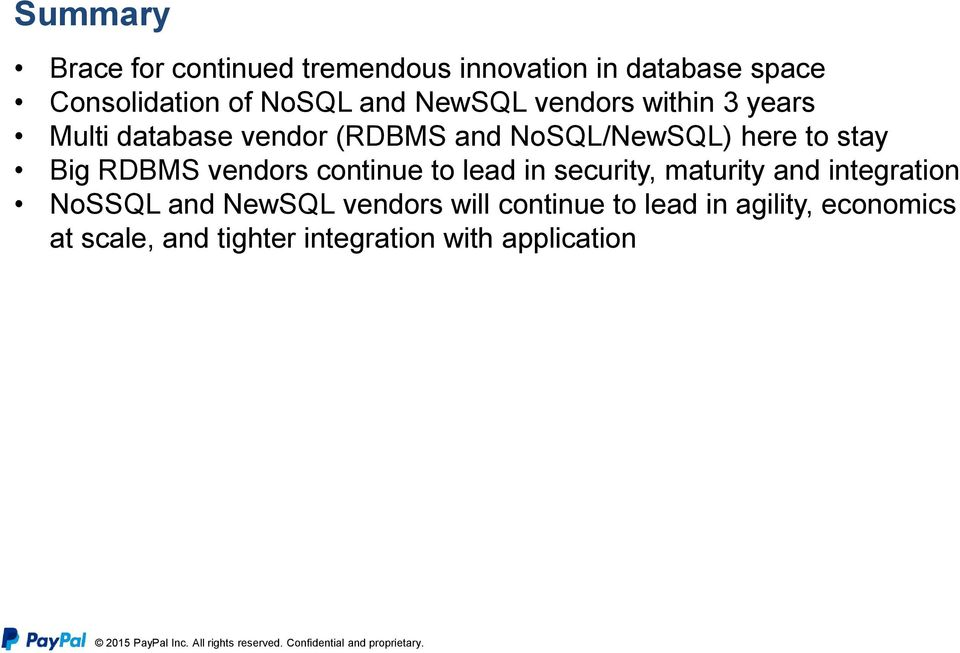 RDBMS vendors continue to lead in security, maturity and integration NoSSQL and NewSQL vendors