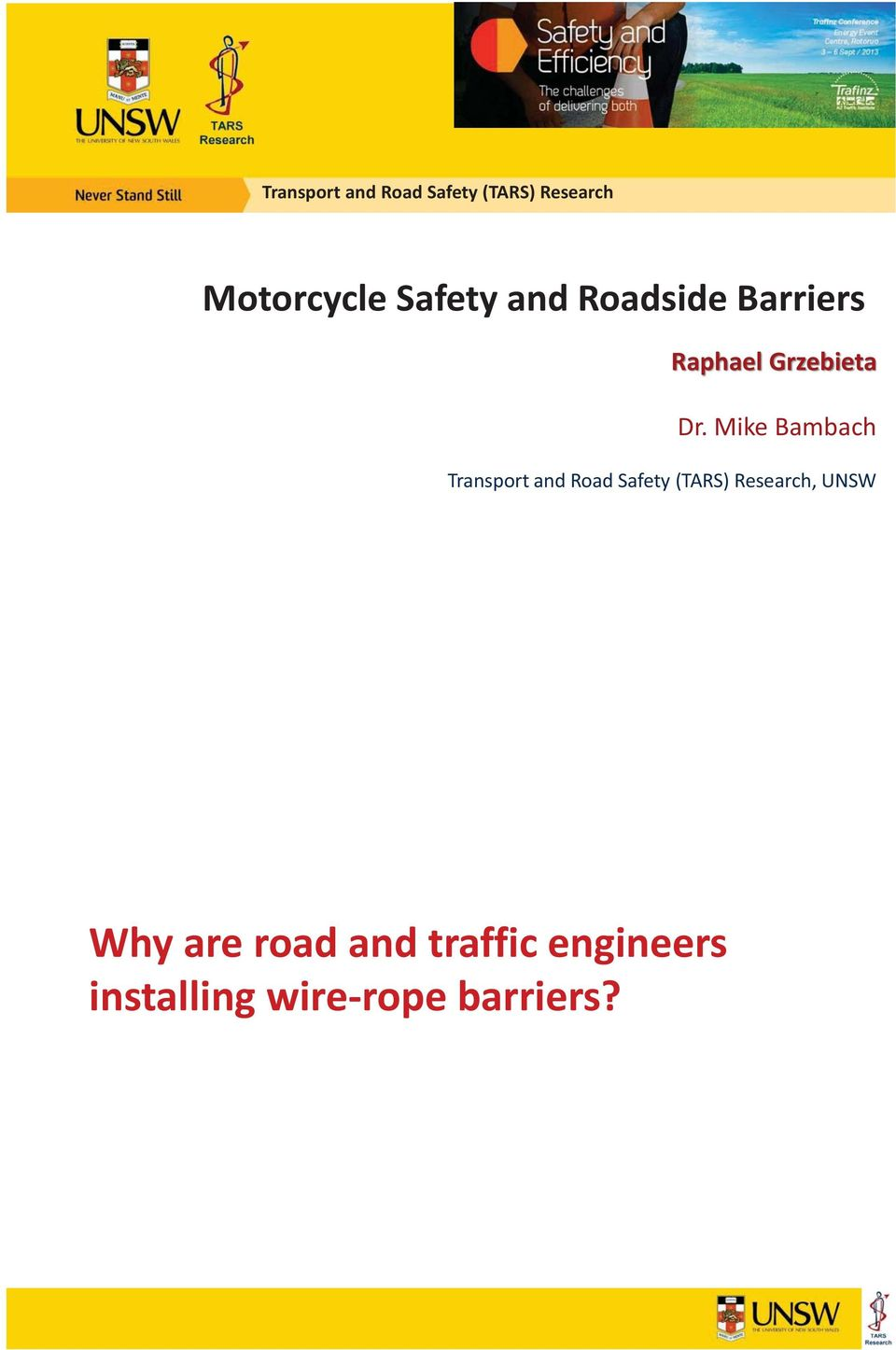 Mike Bambach Transport and Road Safety (TARS) Research,