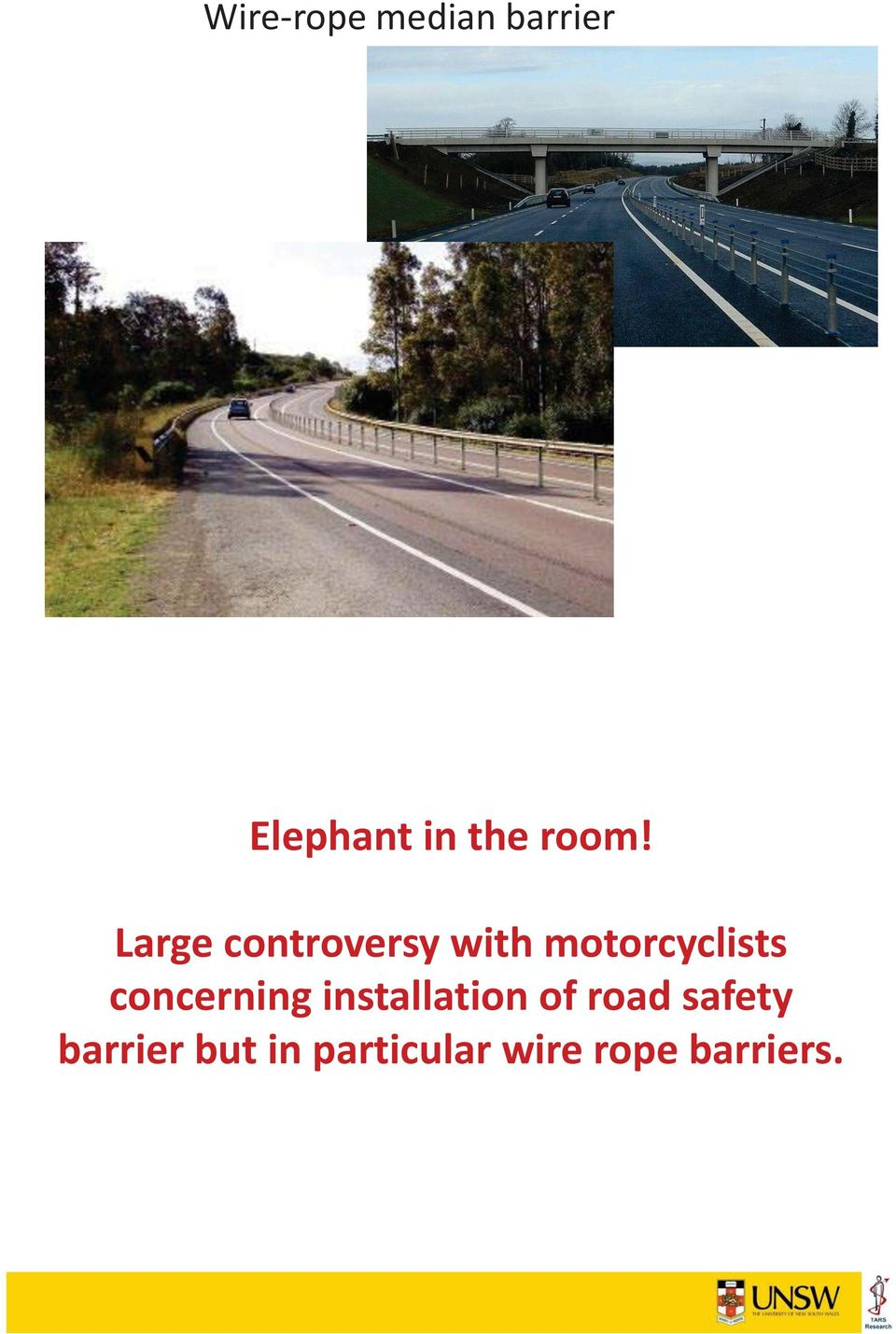 motorcyclists concerning installation of