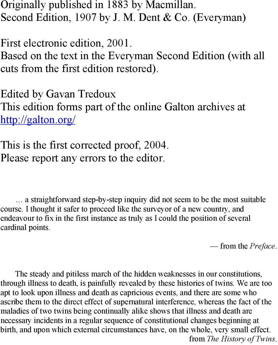 org/ This is the first corrected proof, 2004. Please report any errors to the editor. a straightforward step-by-step inquiry did not seem to be the most suitable course.