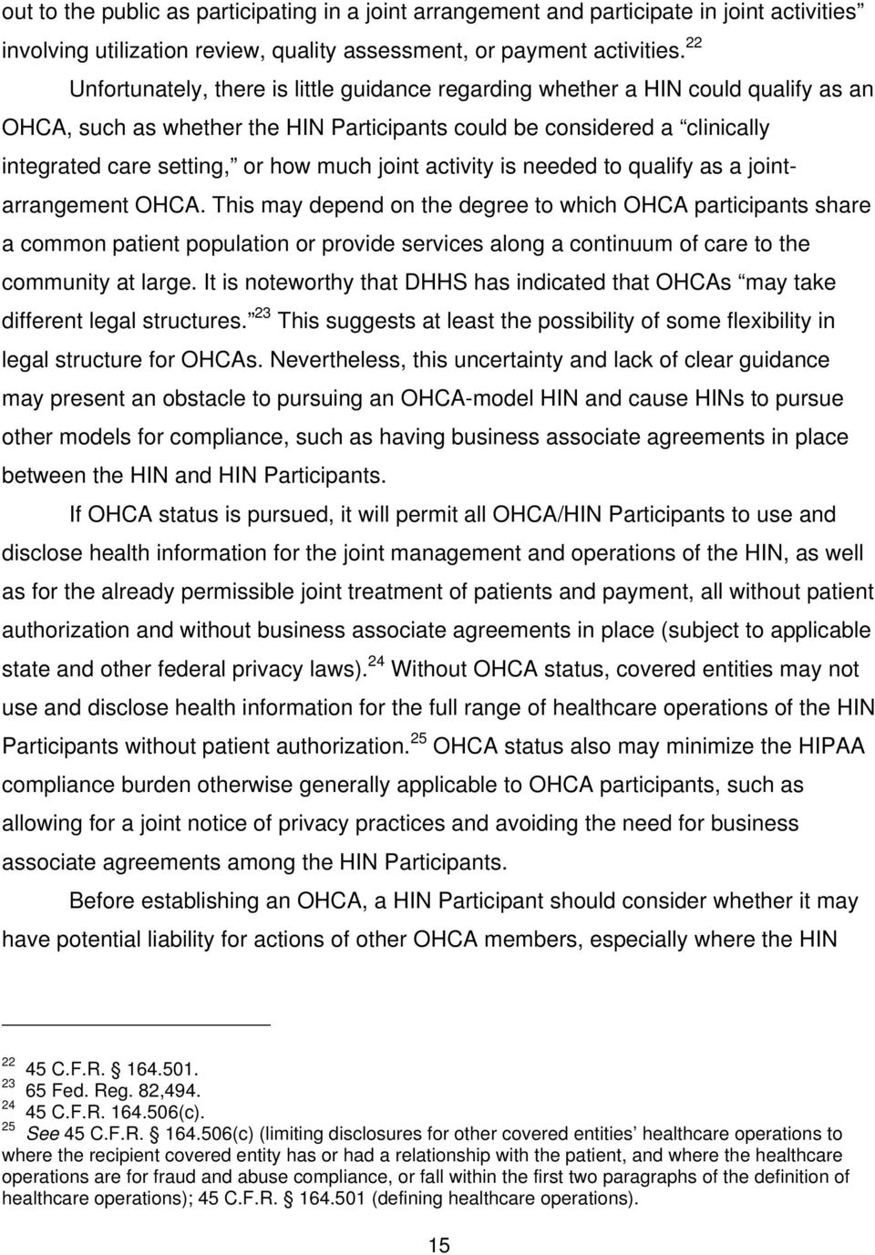 joint activity is needed to qualify as a jointarrangement OHCA.