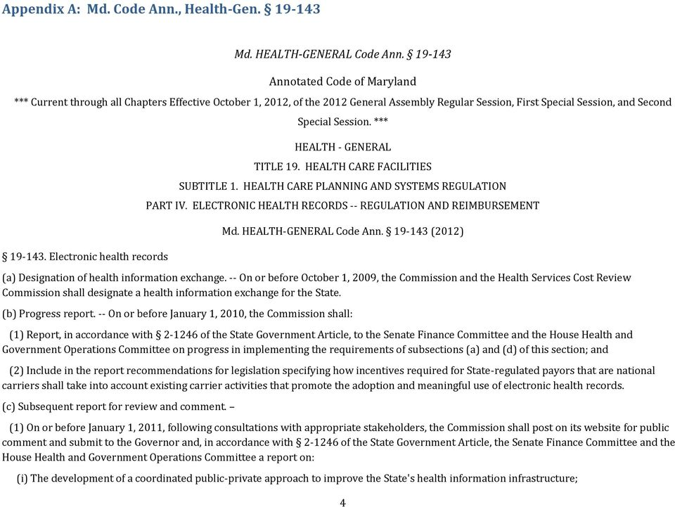 Electronic health records Special Session. *** HEALTH - GENERAL TITLE 19. HEALTH CARE FACILITIES SUBTITLE 1. HEALTH CARE PLANNING AND SYSTEMS REGULATION PART IV.