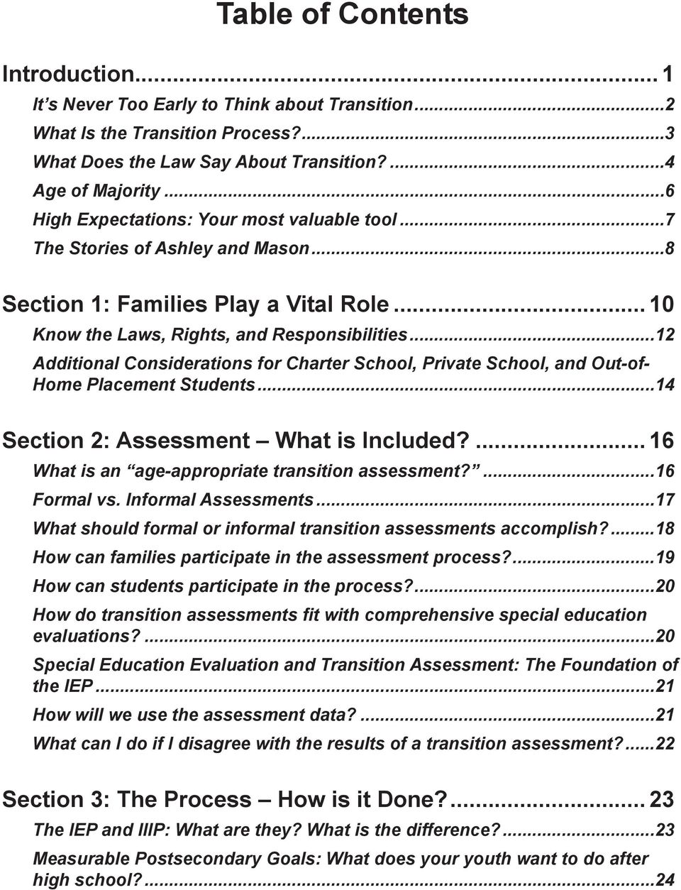 ..12 Additional Considerations for Charter School, Private School, and Out-of- Home Placement Students...14 Section 2: Assessment What is Included?... 16 What is an age-appropriate transition assessment?