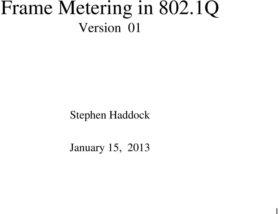 Frame Metering in 802.1Q Version 01 - PDF