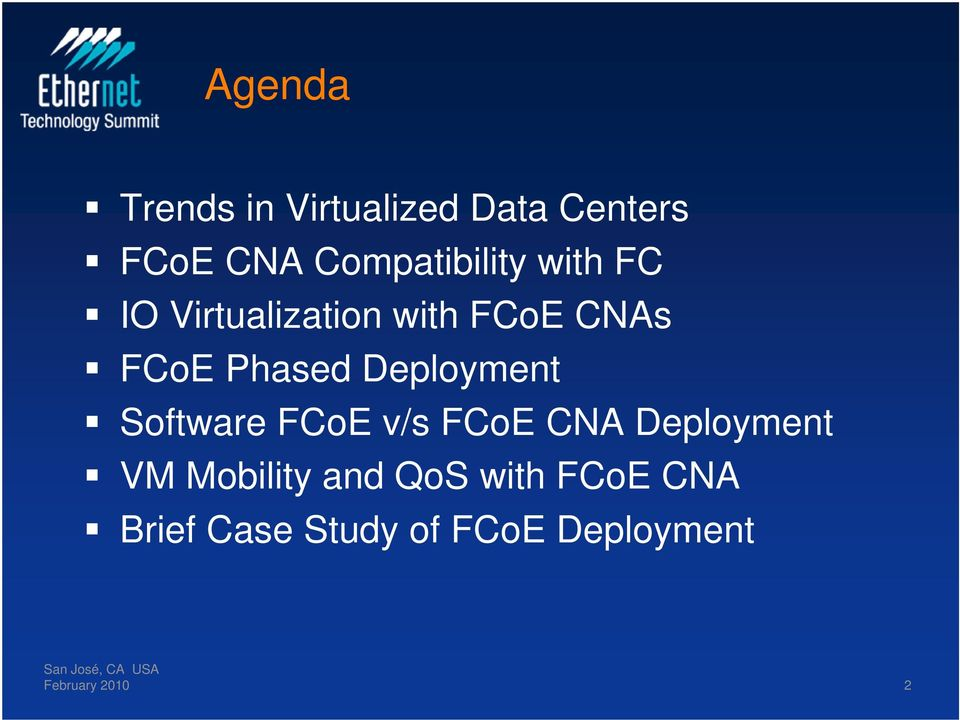Phased Deployment Software FCoE v/s FCoE CNA Deployment