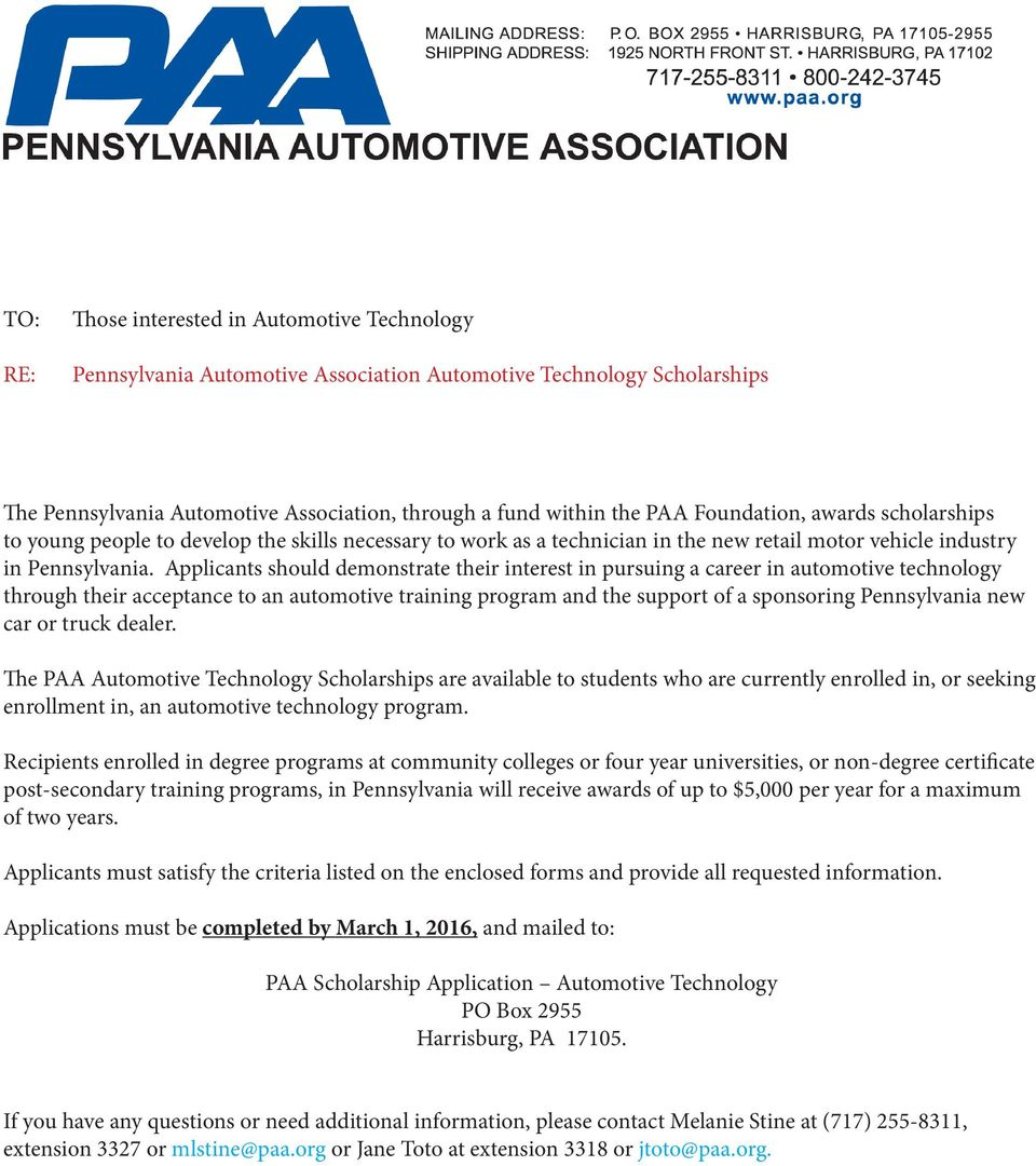 Applicants should demonstrate their interest in pursuing a career in automotive technology through their acceptance to an automotive training program and the support of a sponsoring Pennsylvania new