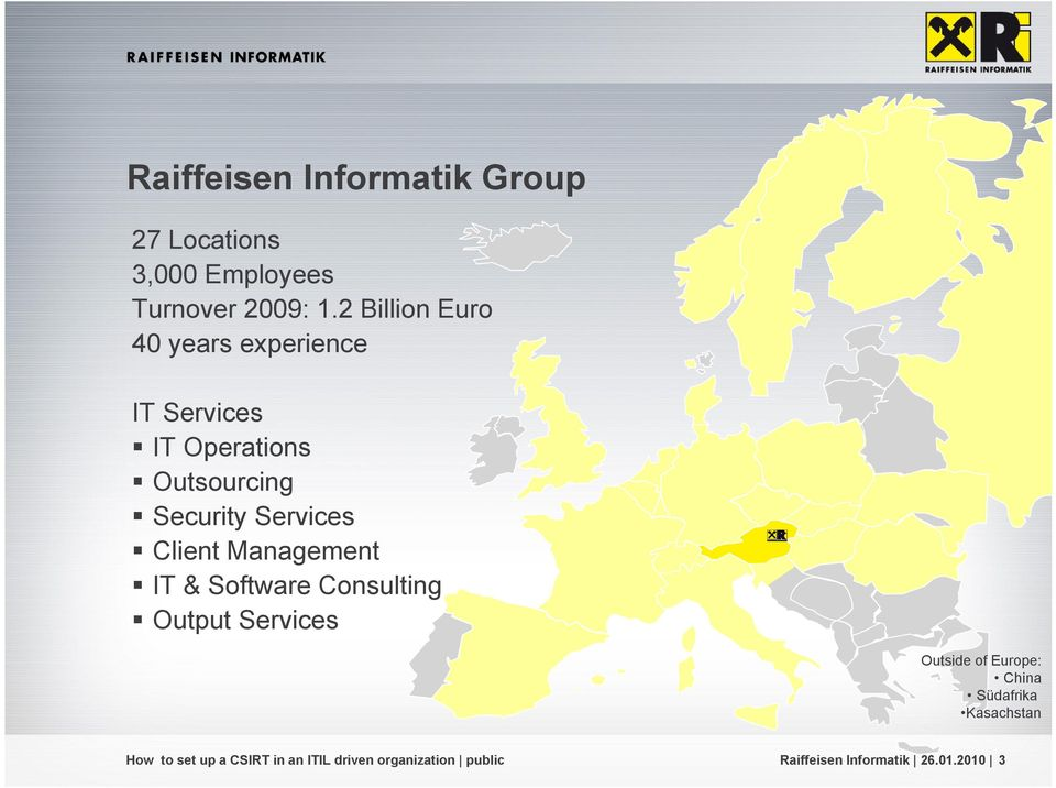 2 Billion Euro 40 years experience IT s IT Operations Outsourcing