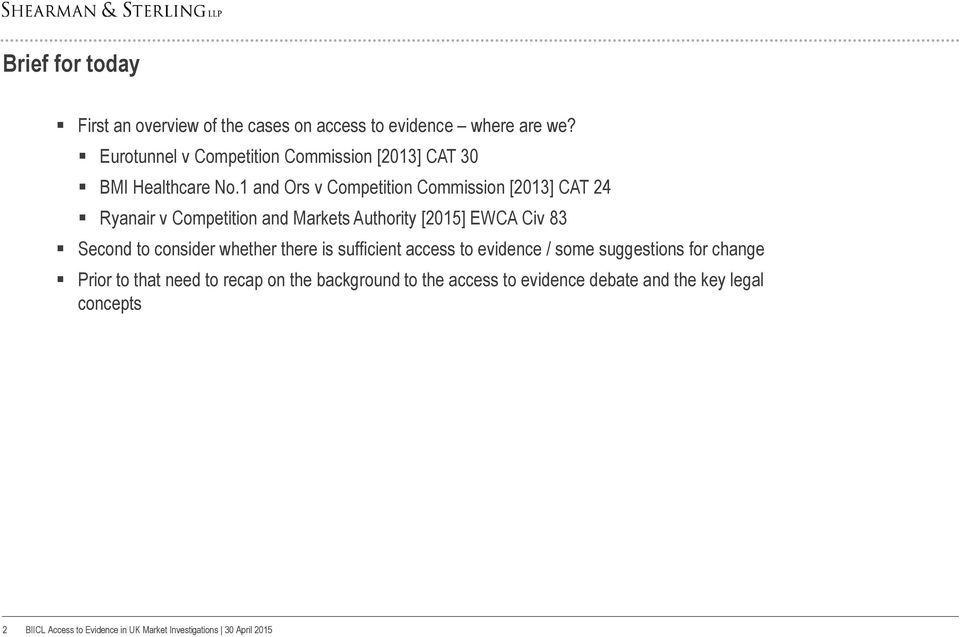1 and Ors v Competition Commission [2013] CAT 24 Ryanair v Competition and Markets Authority [2015] EWCA Civ 83