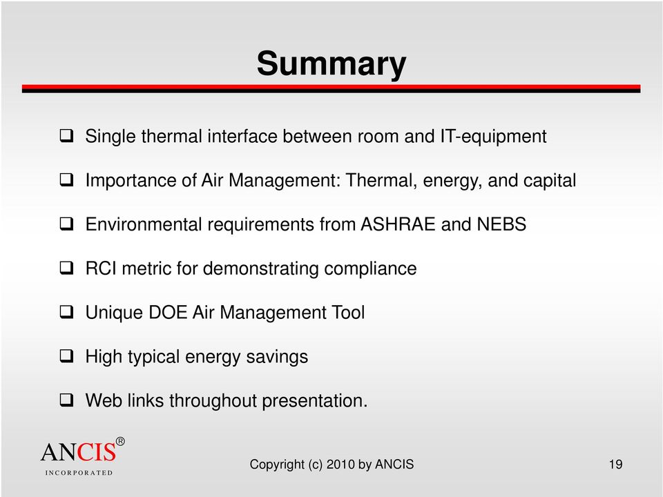 and NEBS RCI metric for demonstrating compliance Unique DOE Air Management Tool