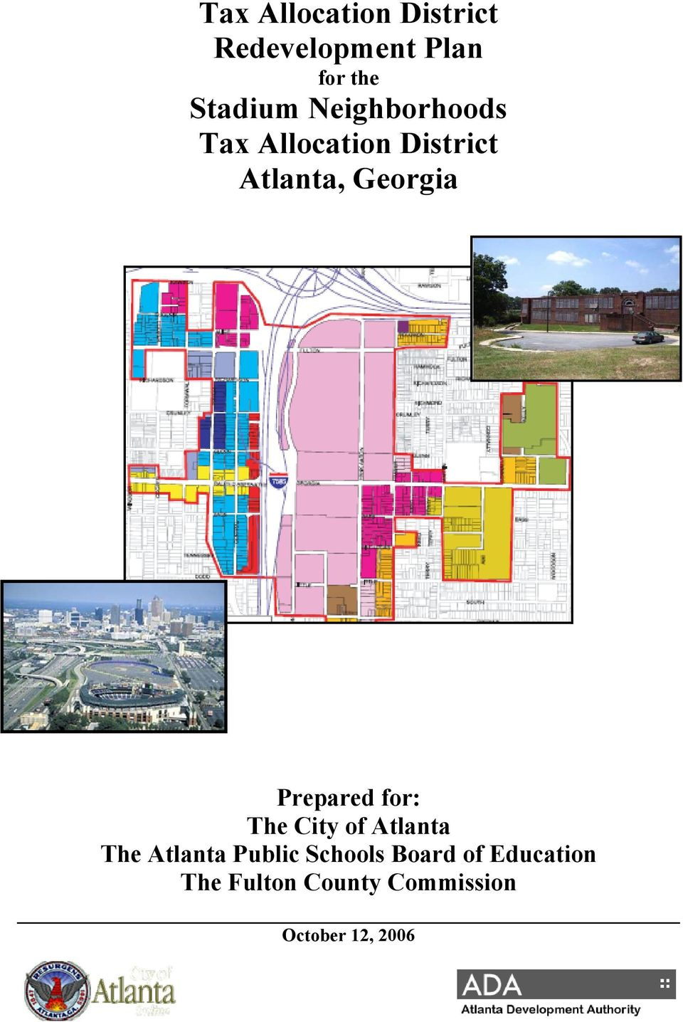 Prepared for: The City of Atlanta The Atlanta Public