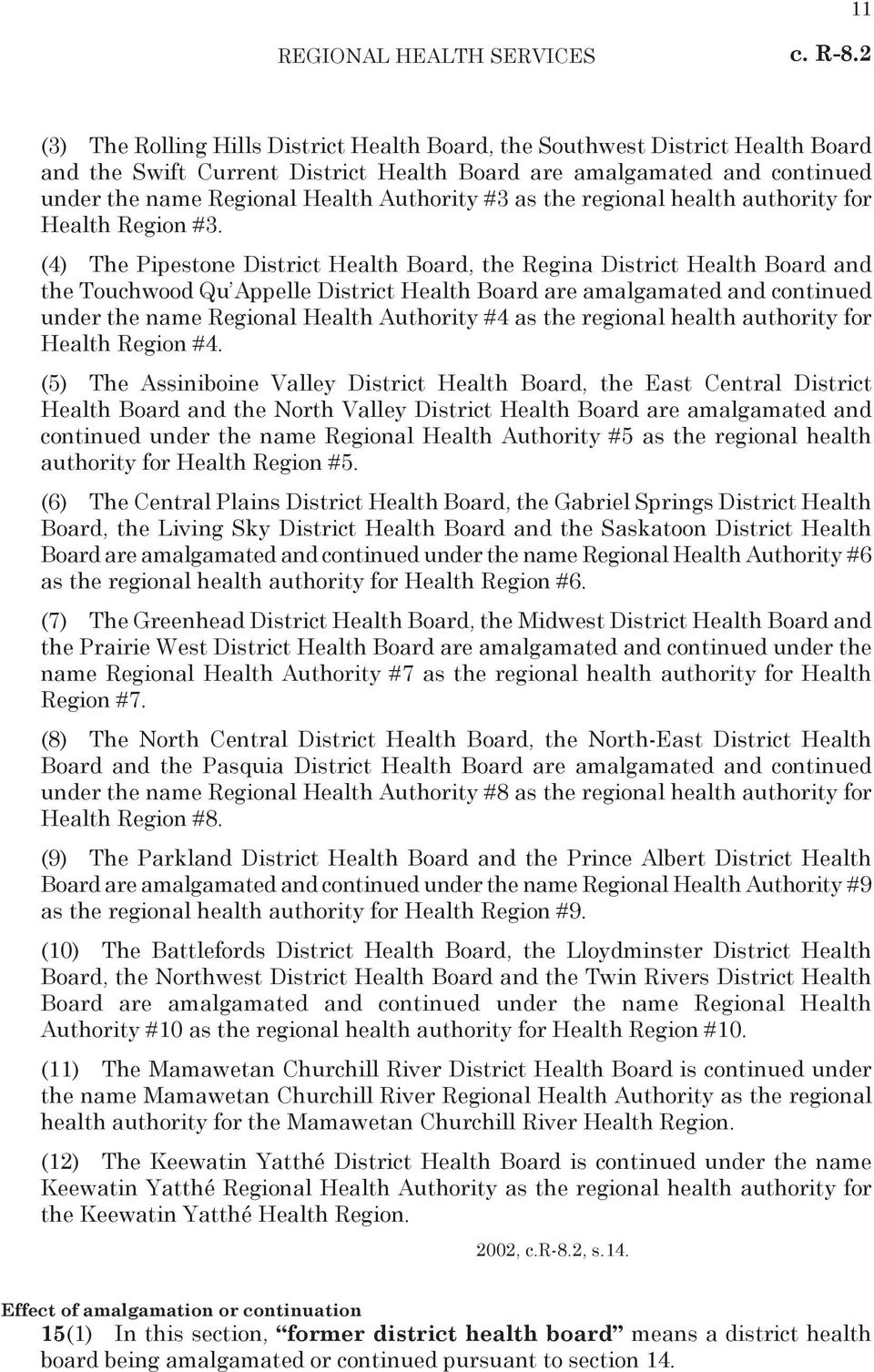 #3 as the regional health authority for Health Region #3.
