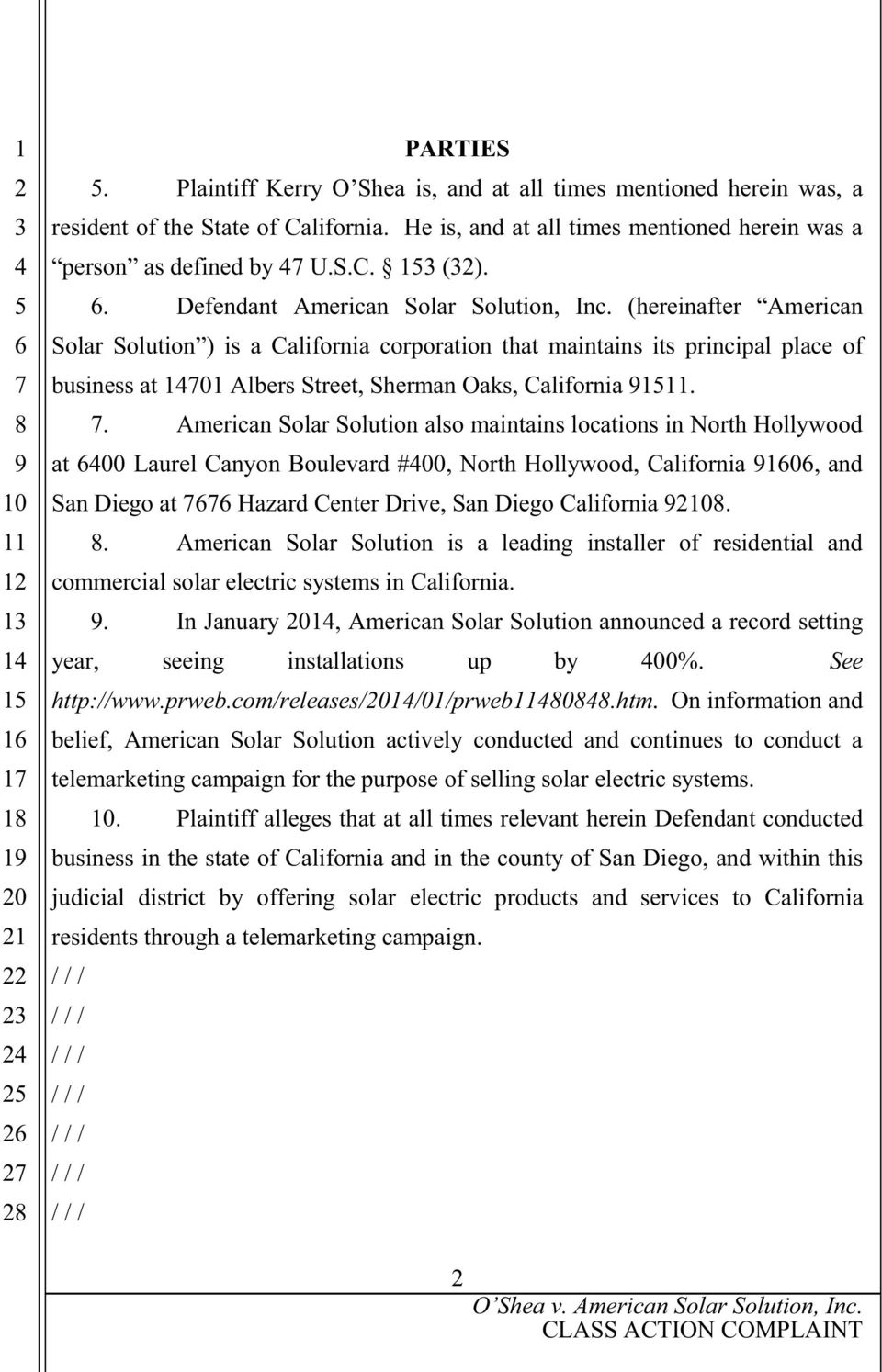 (hereinafter American Solar Solution ) is a California corporation that maintains its principal place of business at 101 Albers Street, Sherman Oaks, California 1.