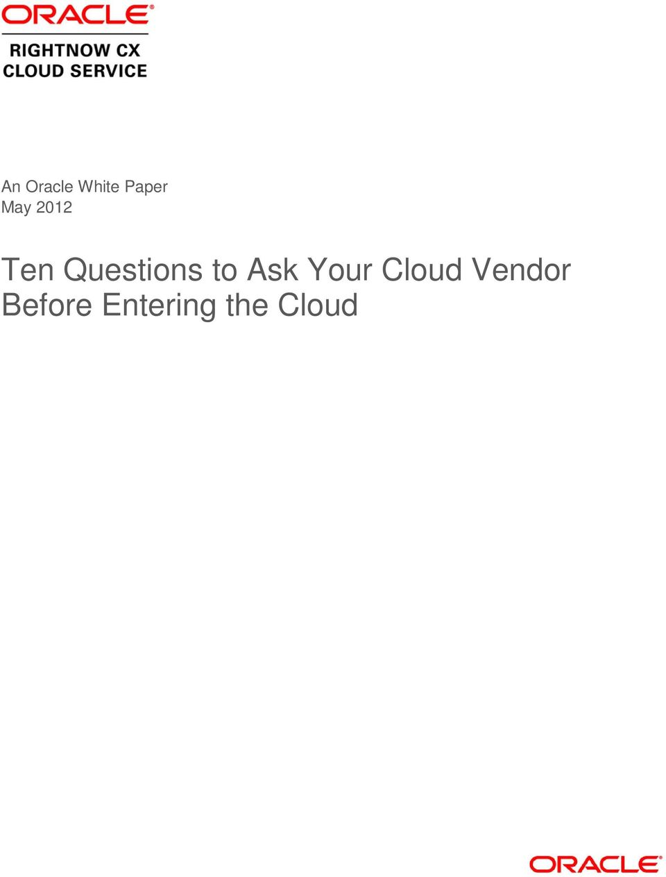 to Ask Your Cloud